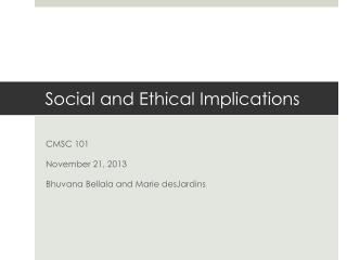 Social and Ethical Implications