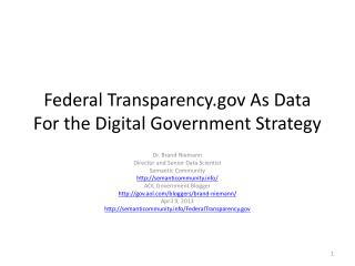 Federal Transparency As Data For the Digital Government Strategy