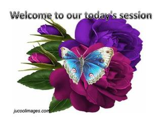 Welcome to our today's session