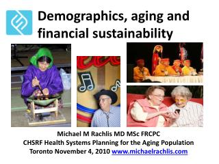 Demographics, aging and financial sustainability