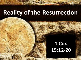 Reality of the Resurrection