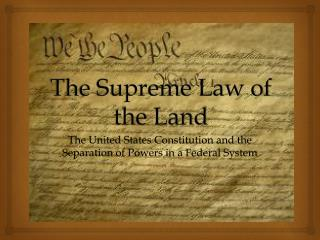 The Supreme Law of the Land