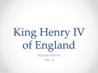 King Henry IV of England