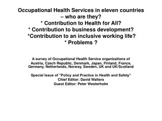 Occupational Health Services in eleven countries    who are they  Contribution to Health for All  Contribution to busine