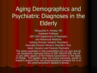Aging Demographics and Psychiatric Diagnoses in the Elderly