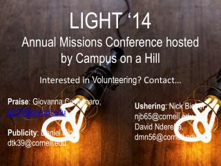 LIGHT �14  Annual Missions Conference hosted by Campus on a Hill