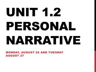 Unit 1.2 Personal Narrative