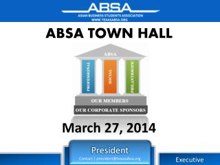 ABSA  TOWN HALL March  27 ,  2014