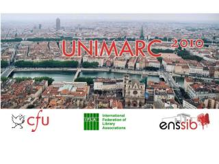 3rd  UNIMARC  Users Group Meeting - LYON