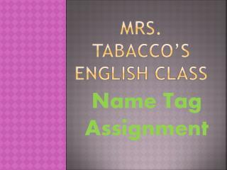 Mrs.  Tabacco's  English Class