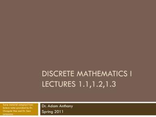 Discrete Mathematics I Lectures 1.1,1.2,1.3