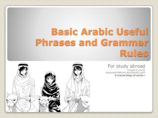Basic Arabic Useful Phrases and Grammar Rules