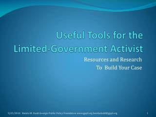 Useful Tools for the  Limited-Government Activist