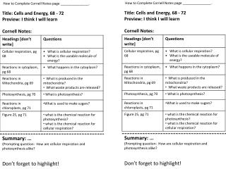 How to Complete Cornell Notes page _______________.   Title: Cells and Energy, 68 - 72