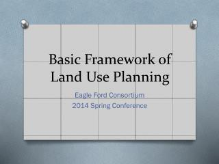 Basic Framework of Land Use Planning