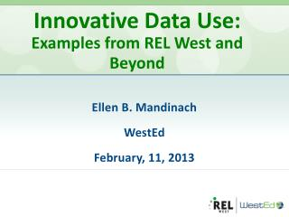 Innovative Data Use: Examples from REL West and Beyond