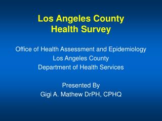 Los Angeles County Health Survey