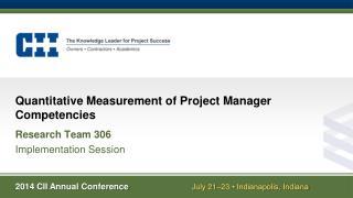 Quantitative Measurement of Project Manager Competencies