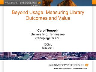 Beyond Usage: Measuring Library Outcomes and Value