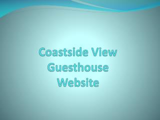 Coastside View Guesthouse Website