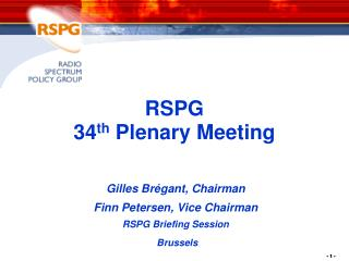 RSPG  34 t h  Plenary  Meeting