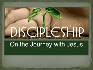 On the Journey with Jesus