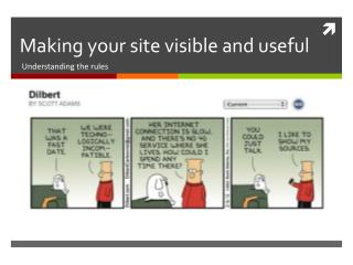 Making your site visible and useful