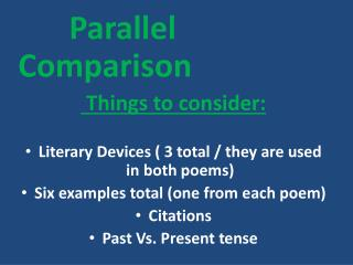 Parallel Comparison Things  to consider: