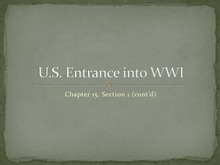 U.S. Entrance into WWI
