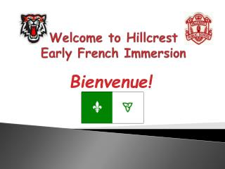 Welcome to Hillcrest  Early French Immersion