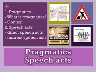 Pragmatics  Speech acts