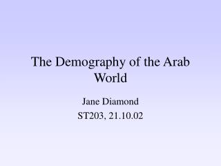 The Demography of the Arab World