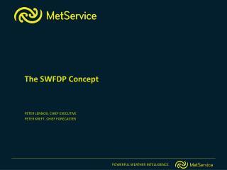 The SWFDP Concept