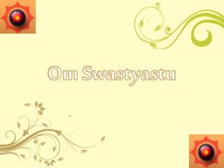 Om  S wastyastu