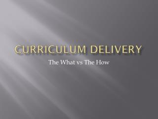 Curriculum delivery