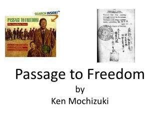 Passage to Freedom by Ken Mochizuki