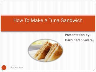 How To Make A Tuna Sandwich