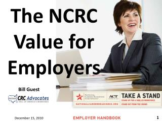The NCRC Value  for  Employers