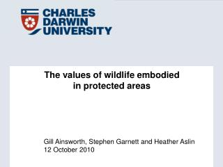 The values of wildlife embodied  in protected areas