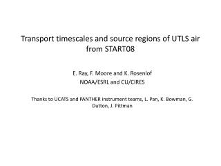 Transport timescales and source regions of UTLS air from START08