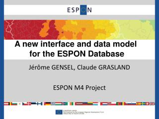 Jérôme  GENSEL, Claude GRASLAND ESPON M4 Project