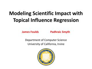 Modeling Scientific Impact with Topical Influence Regression