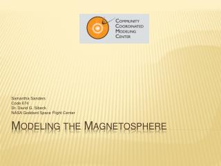 Modeling the Magnetosphere
