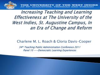 Charlene M. L. Roach & Gloria Davis-Cooper 34 th  Teaching Public Administration Conference 2011