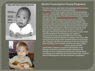 Alcohol Consumption  D uring  P regnancy