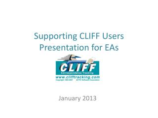Supporting CLIFF Users Presentation for EAs