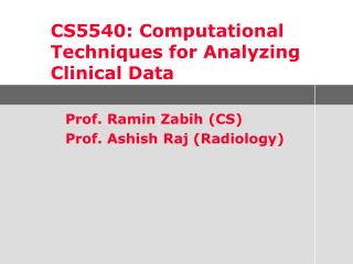 CS5540: Computational Techniques for Analyzing Clinical Data