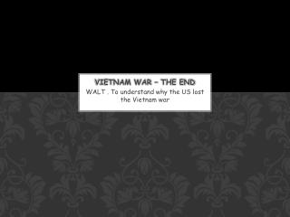 Vietnam War – the End