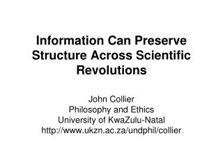 Information  Can Preserve  Structure Across Scientific Revolutions