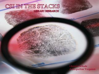 CSI in the stacks